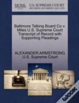Baltimore Talking Board Co V. Miles U.S. Supreme Court Transcript Of Record With Supporting Pleadings