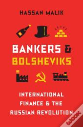 Bankers And Bolsheviks