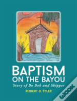 Baptism On The Bayou