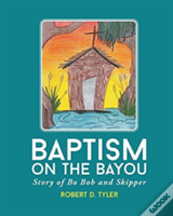 Wook.pt - Baptism On The Bayou
