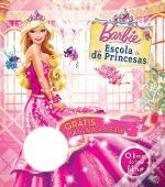 Barbie Escola de Princesas - O livro do Teu Filme