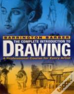 Barrington Barber'S Complete Introduction To Drawing