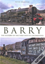 Barry The History Of The Yard & Locomoti