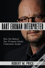 Bart Ehrman Interpreted