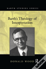 Barth S Theology Of Interpretation