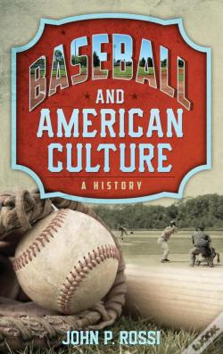 Wook.pt - Baseball And American Culture