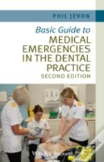 Basic Guide To Medical Emergencies In The Dental Practice