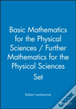 Basic Mathematics For The Physical Sciencesand Further Mathematics For The Physical Sciences