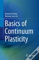 Basics Of Continuum Plasticity