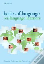 Basics Of Language For Language Learners, 2nd Edition