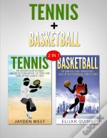 Basketball & Tennis