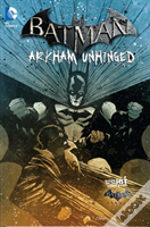 Batman Arkham Unhinged Volume 4 Tp