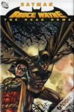 Batman Bruce Wayne The Road Home Hc