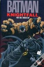 Batman: Knightfall / Broken Bat