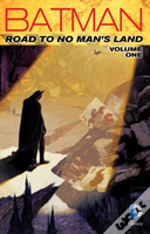 Batman Road To No Mans Land Tp Vol 1