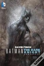 Batman: The Dark Knight Unwrapped David Finch Hc