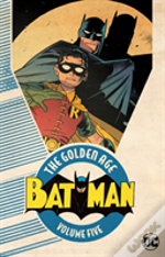 Batman The Golden Age Vol. 5