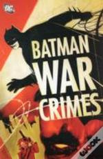 Batman War Crimes Tp