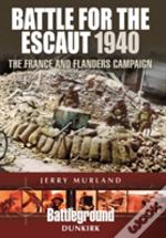 Battle For The Escaut