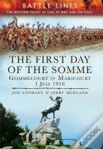 Battle Lines: The First Day Of The Somme