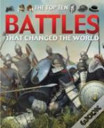 Battles That Changed The World