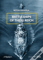 Battleships Of The Third Reich Volume 1
