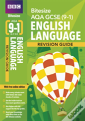 Bbc Bitesize Aqa Gcse (9-1) English Language Revision Guide