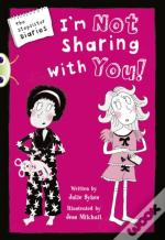 Bc Blue (Ks2) A/4b The Stepsister Diaries: I'M Not Sharing With You!
