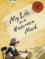 Bc Nf Red B/5b (Ks2) In Her Shoes: My Life As A Victorian Maid 6-Pack