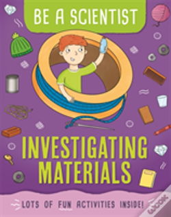 Wook.pt - Be A Scientist: Investigating Materials
