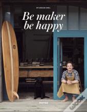 Be Maker Be Happy