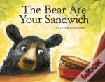 Bear Ate Your Sandwich The