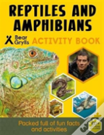 Bear Grylls Sticker Activity: Reptiles & Amphibians