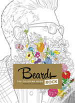 Beards Rock: The Coloring Book