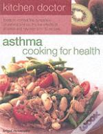 Beat Asthma Through Diet
