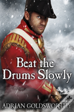 Beat The Drums Slowly