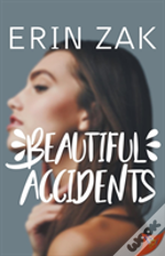 Beautiful Accidents