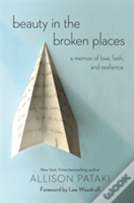 Beauty In The Broken Places