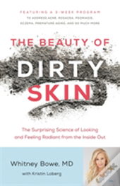 Beauty Of Dirty Skin