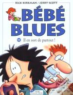 Bebe Blues T.11; Il En Sort De Partout