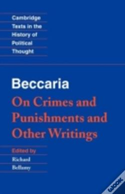 Wook.pt - Beccaria: 'On Crimes And Punishments' And Other Writings