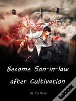 Become Son-In-Law After Cultivation