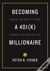 Becoming A 401(K) Millionaire