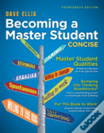 Becoming A Master Student Concise 14e