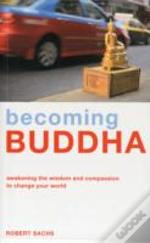 Becoming Buddha
