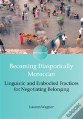 Becoming Diasporically Moroccan
