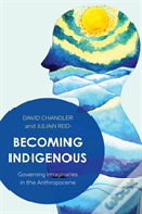 Becoming Indigenous
