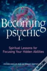 Becoming Psychic