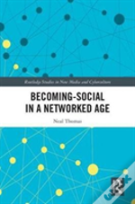 Becoming Social In A Networked Age