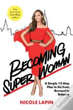 Becoming Super Woman